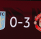Aston Villa 0-3 Manchester United
